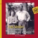 Les Vexler Une famille juive déchirée par la guerre